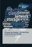 Privacy by Design: On the End-to-End Accountability: for Cloud Storage Services