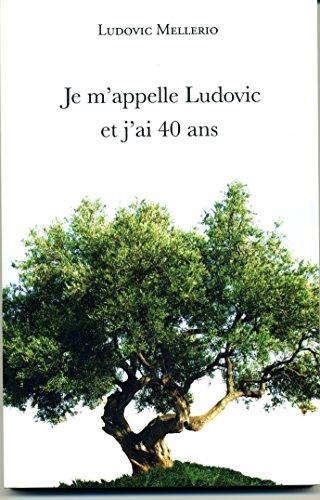 Je m'appelle Ludovic et j'ai 40 ans