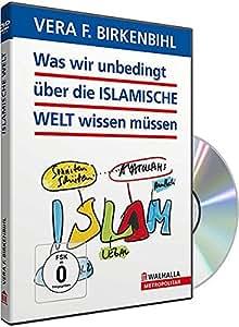 Was wir unbedingt über die Islamische Welt wissen müssen - Vera F. Birkenbihl [874 DVDs]