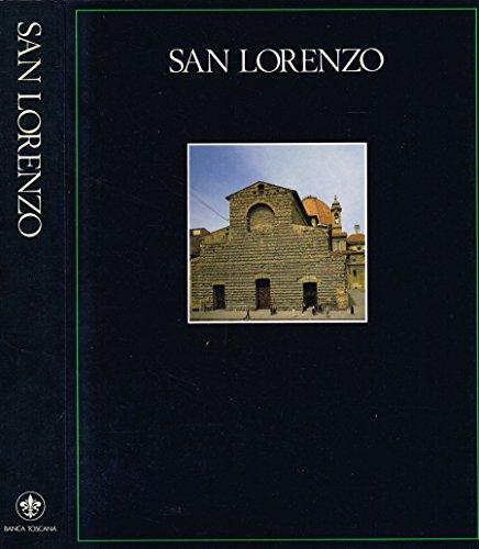 SAN LORENZO. La basilica, le sagrestie, le cappelle, la biblioteca.