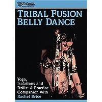 Tribal Fusion:Yoga,Isolations