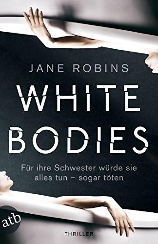 White Bodies: Thriller