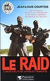 Telecharger Livres Le RAID (PDF,EPUB,MOBI) gratuits en Francaise