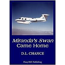 Miranda's Swan Came Home (English Edition)