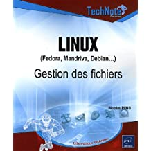 Linux (Fedora, Mandriva, Debian...) : Gestion des fichiers