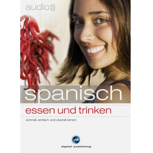 Audio Spanisch - Essen und trinken (Spanisch Trinken)