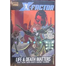 X-Factor: Life And Death Matters Premiere HC (X-Factor (Unnumbered))