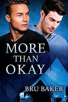 More Than Okay by [Baker, Bru]
