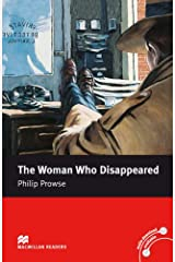 The Woman Who Disappeared: Macmillan Reader, Intermediate Level (Macmillan Reader) Paperback