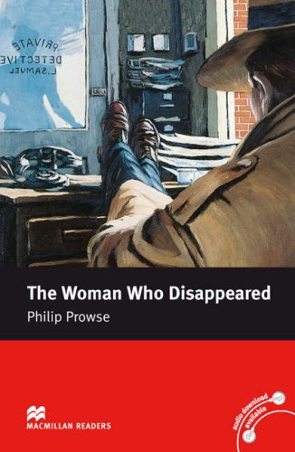 Macmillan Reader Level 5 The Woman Who Disappeared Intermediate Reader (B1+): Intermediate Level