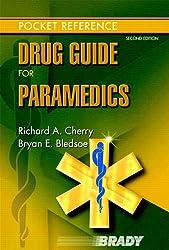 Drug Guide for Paramedics (Pocket Reference)