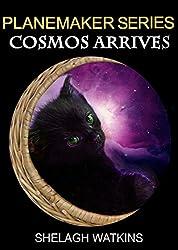 Planemaker Series: Cosmos Arrives (English Edition)