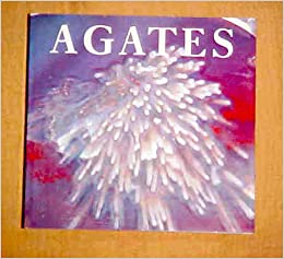 Agates (Our Land)