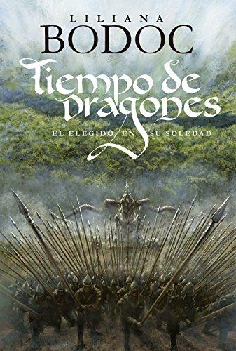 Tiempo de Dragones: El Elegido en su soledad