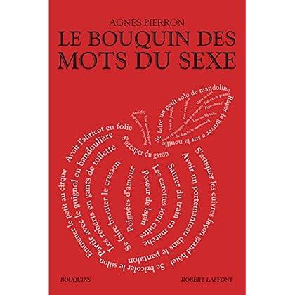 Le Bouquin des mots du sexe (Bouquins)
