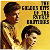 Songtexte von The Everly Brothers - The Golden Hits of the Everly Brothers