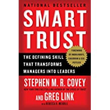Smart Trust: Creating Prosperity, Energy, and Joy in a Low-Trust World (English Edition)