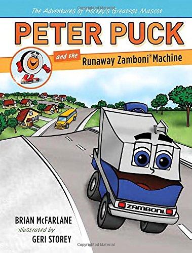 peter-puck-and-the-runaway-zamboni-machine-adventures-of-hockeys-greatest-mascot