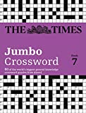 The Times 2 Jumbo Crossword Book 7: 60 of the World's Biggest Puzzles from the Times 2