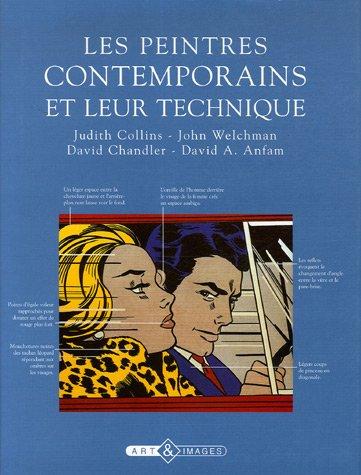 Les peintres contemporains et leur technique par Judith Collins