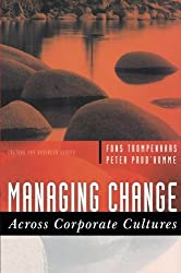 Managing Change Across Corporate Cultures (Culture for Business Series)