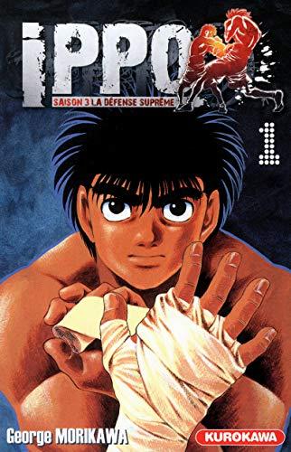 Ippo - Saison 3 - La défense suprême Vol.1