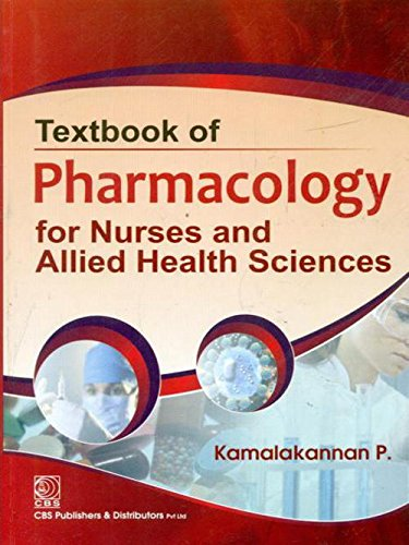 Textbook of Pharmacology for Nurses and Allied Health Science