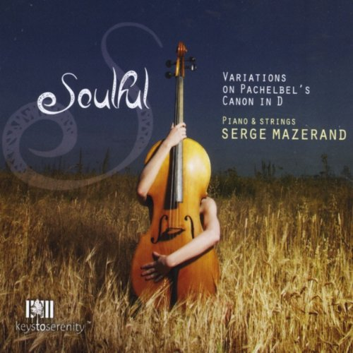 Soulful: Variations on Pachabe...