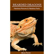 Bearded Dragons: Fabulous Pictures & Fabulous Facts Book about Bearded Dragons (English Edition)