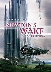 Newton's Wake : A Space Opera