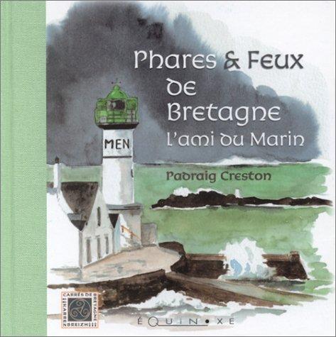 Phares & Feux de Bretagne : L'Ami du Marin