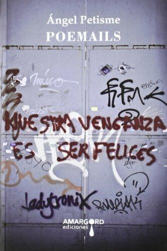 Poemails por Ángel Petisme
