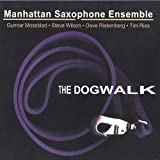 Dogwalk by Manhattan Saxophone Ensemble (2003-05-03)
