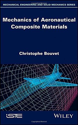 Mechanics of Aeronautical Composite Materials (Mechanical Engineering and Solid Mechanics)