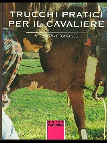 Trucchi pratici per il cavaliere (Guide sport Calderini) por Maurizia Guidetti Katner