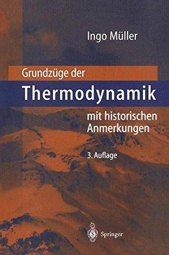 Grundzüge Der Thermodynamik: mit historischen Anmerkungen (German Edition) (Über Motor Luft)