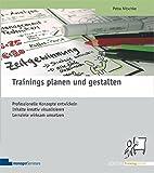 Trainings planen und gestalten (Edition Training aktuell) - Petra Nitschke