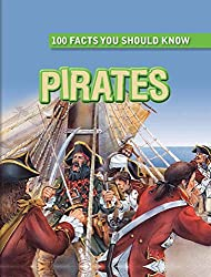 Pirates (100 Facts You Should Know) by Andrew Langley (2015-01-06)
