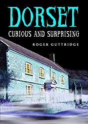 Dorset - Curious and Surprising