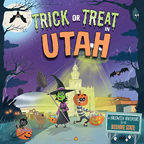 Trick or Treat in Utah: A Halloween Adventure in the Beehive State