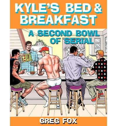 { KYLE'S BED & BREAKFAST: A SECOND BOWL OF SERIAL } By Fox, Greg ( Author ) [ Apr - 2012 ] [ Paperback ] (Maple Bowl)