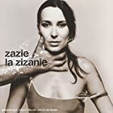 Songtexte von Zazie - La Zizanie