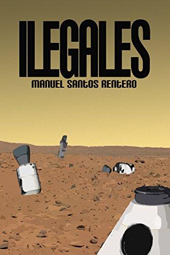 Ilegales por Manuel Santos Rentero