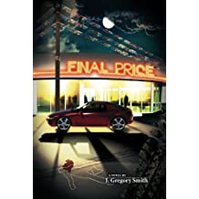Final Price (A Paul Chang Mystery) by J. Gregory Smith (2010-11-02)