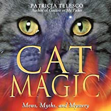 Cat Magic: Mews Myths and Mystery