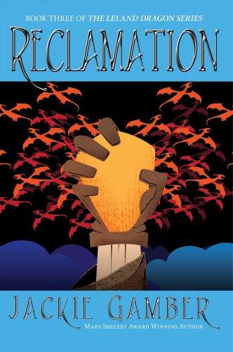 Reclamation (Leland Dragon Series Book 3) (English Edition) - Leland Serien