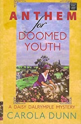 [(Anthem for Doomed Youth)] [By (author) Carola Dunn] published on (May, 2011)
