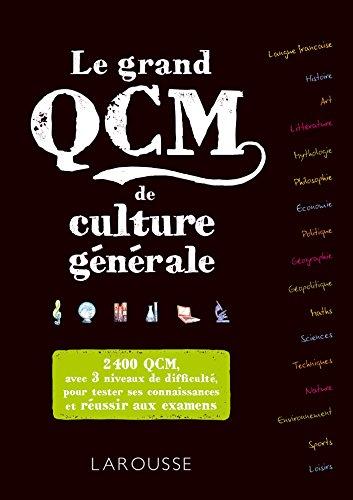 Le grand QCM de culture générale par Larousse
