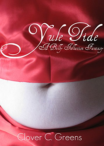 Yule Tide: A Belly Inflation Fantasy (English Edition)