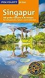 POLYGLOTT on tour Reiseführer Singapur: Mit großer Faltkarte und 80 Stickern